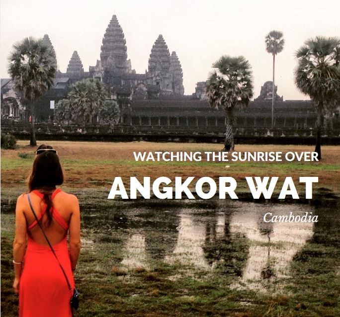 Watching the Sunrise Over Angkor Wat - Lust for the World