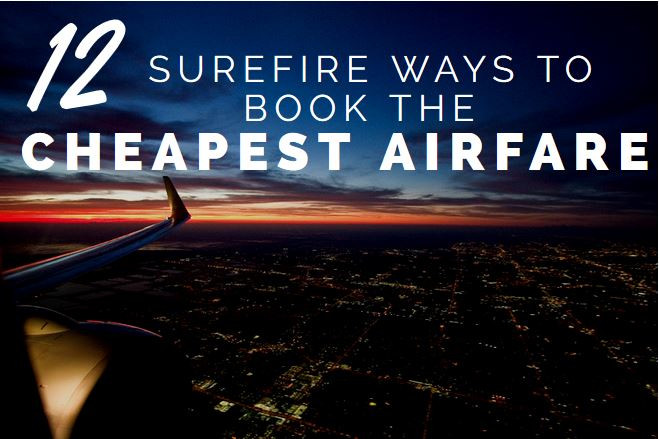 cheapest flights: ways to book the cheapest airfare