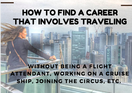 how to find a career that involves travel