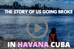 Going Broke in Havana Cuba: A Video