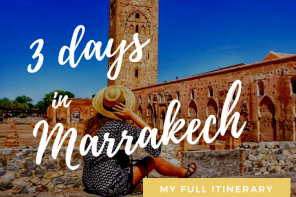 3 Days in Marrakech: My Full Itinerary