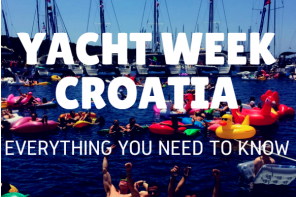 Yacht Week Croatia: Everything You Need to Know