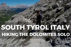 South Tyrol Italy: Hiking the Dolomites Solo