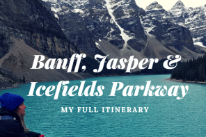 5 Days in Banff: My Itinerary for Banff, Icefields Parkway & Jasper